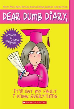 It's Not My Fault I Know Everything (Dear Dumb Diary)
