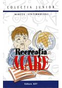 Recreaţia mare