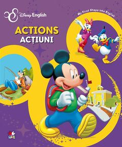 Disney English. Actions / Acţiuni. My first steps into English