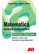 Pocket Teacher. Matematică. Analiză matematică (Vol. I)