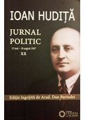 Jurnal politic. Vol. XX: 13 mai - 18 august 1947