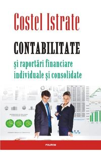 Contabilitate și raportări financiare individuale și consolidate
