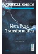 Mara Dyer. Transformarea (Vol.2)