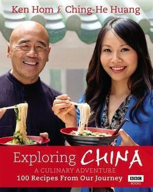 Exploring China. A Culinary Adventure: 100 recipes from our journey