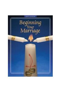 Beginning Your Marriage