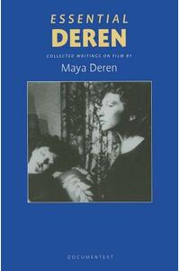 Essential Deren: Collected Writings on Film
