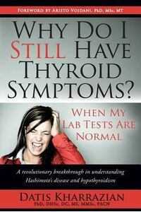 Why Do I Still Have Thyroid Symptoms? When My Lab Tests Are Normal