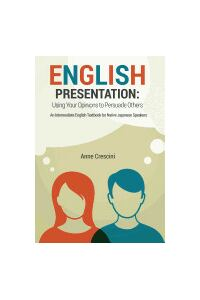 English Presentation: Using Your Opinions to Persuade Others
