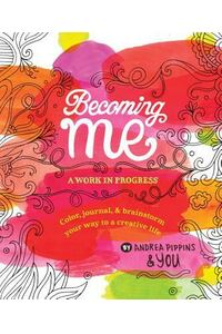 Becoming Me: A Work in Progress