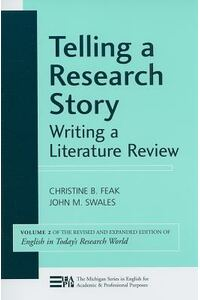 Telling a Research Story: Writing a Literature Review
