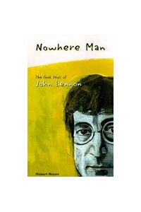 Nowhere Man: The Final Days of John Lennon