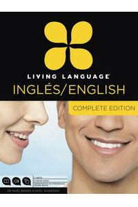 Living Language English for Spanish Speakers, Complete Edition: Beginner Through Advanced Course, Including Coursebooks, Audio CDs, and Online Learnin