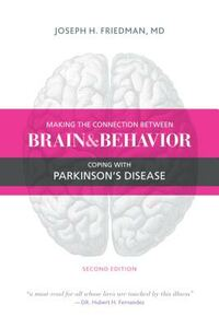 Making the Connection Between Brain and Behavior, Second Edition: Coping with Parkinson's Disease