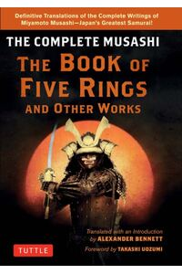Miyamoto Musashiaes Book of Five Rings: A Completely New Translation of the Original Japanese Text