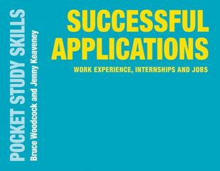 Successful Applications: Work Experience, Internships and Jobs
