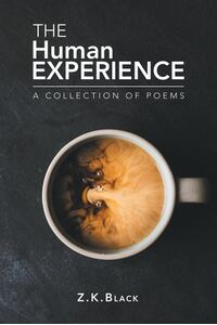 The Human Experience: A Collection of Poems