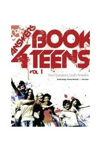 Answers Book for Teens: Your Questions, God's Answers
