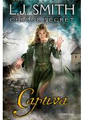 Captiva. Cercul secret (Vol. 2)